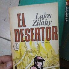 Libros de segunda mano: LIBRO EL DESERTOR LAJOS ZALAHY 1975 ED. PLAZA Y JANES L-27019. Lote 277637308