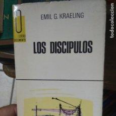 Libros de segunda mano: LIBRO LOS DISCIPULOS EMIL G KRAELING 1968 ED. G.P L-27020. Lote 277637733