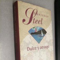 Libros de segunda mano: DULCE Y AMARGO / DANIELLE STEEL / CÍRCULO DE LECTORES. Lote 277640903