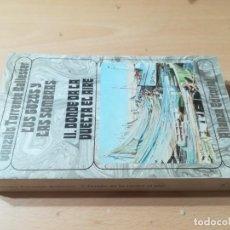 Libros de segunda mano: LOS GOZOS Y LAS SOMBRAS II, DONDE DA LA VUELTA EL AIRE / GONZALO TORRENTE BALLESTER / ALIANZA / AL44. Lote 277643443