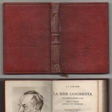 Libros de segunda mano: LA SERIE SANGRIENTA. COLECCIÓN CRISOL Nº 284 - S. S. VAN DINE - A-CRISOL-1344. Lote 277645083