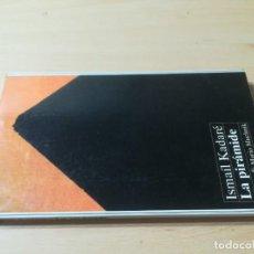 Libros de segunda mano: LA PIRAMIDE / ISMAIL KADARE / ANAYA / AL67. Lote 277646248