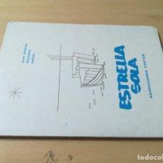 Libros de segunda mano: ESTRELLA SOLA / JUAN ANTONIO GONZALEZ LOBATO / BELLO VALENCIA / AL86. Lote 277647238