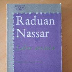 Libros de segunda mano: RADUAN NASSAR LABOR ARCAICA. Lote 277657718