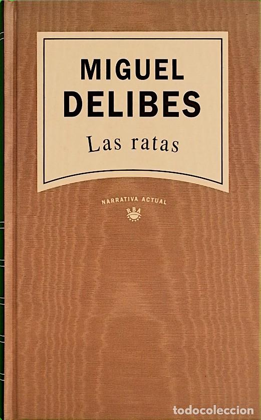 LAS RATAS - MIGUEL DELIBES (Libros de Segunda Mano (posteriores a 1936) - Literatura - Narrativa - Otros)