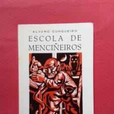 Libros de segunda mano: ÁLVARO CUNQUEIRO - ESCOLA DE MENCIÑEIROS - 3ª EDICIÓN. Lote 278322268