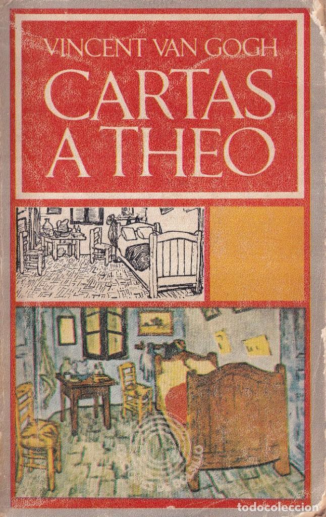 CARTAS A THEO - VINCENT VAN GOGH - SEIX BARRAL, LABOR 1981 (Libros de Segunda Mano (posteriores a 1936) - Literatura - Narrativa - Otros)