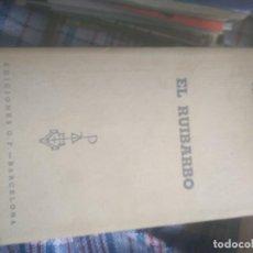 Libros de segunda mano: EL RUIBARBO-RENE VICTOR PILHES-EDICIONES GP-SERIE RENO-PLAZA JANES. Lote 278325053