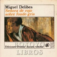 Libros de segunda mano: DELIBES, MIGUEL. SEÑORA DE ROJO SOBRE FONDO GRIS. PRIMERA EDICIÓN. 1991. Lote 264546239