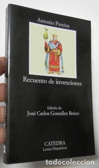 RECUENTO DE INVENCIONES - ANTONIO PEREIRA (DEDICADO POR EL AUTOR) (Libros de Segunda Mano (posteriores a 1936) - Literatura - Narrativa - Otros)