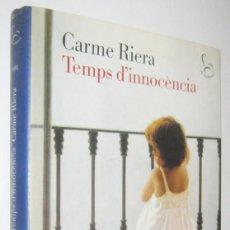 Libros de segunda mano: TEMPS D´INNOCENCIA - CARME RIERA - EN CATALAN. Lote 278401418