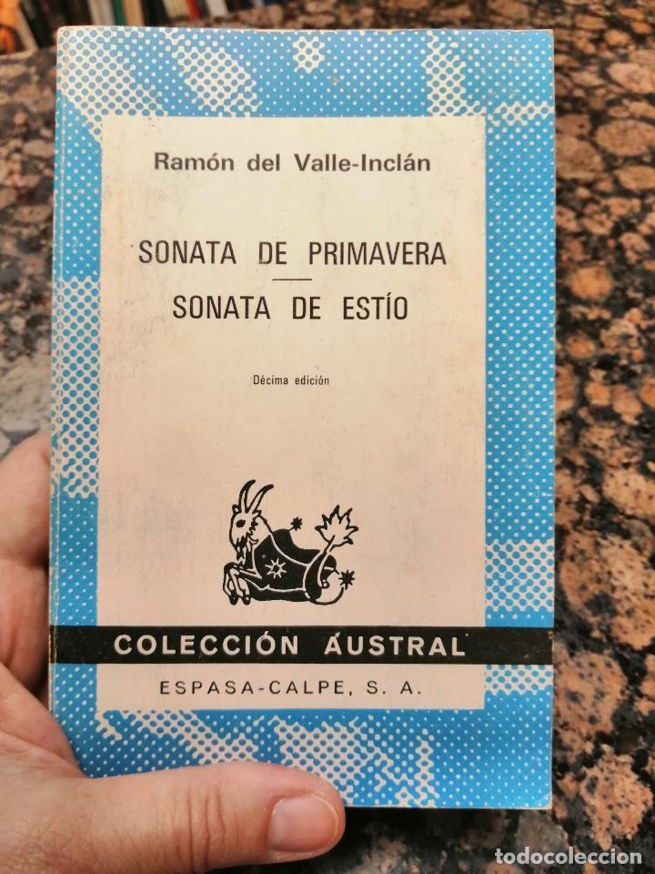 SONATA DE PRIMAVERA, SONATA DE ESTÍO. RAMÓN DEL VALLE INCLÁN. (Libros de Segunda Mano (posteriores a 1936) - Literatura - Narrativa - Otros)