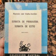 Libros de segunda mano: SONATA DE PRIMAVERA, SONATA DE ESTÍO. RAMÓN DEL VALLE INCLÁN.. Lote 278477258