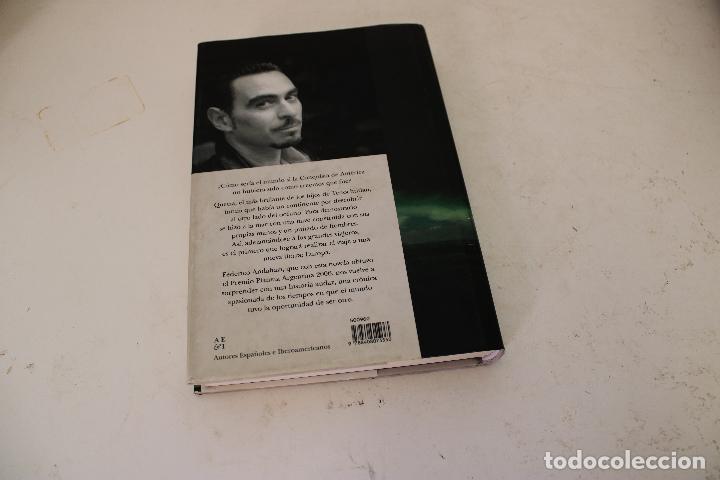 Libros de segunda mano: El Conquistador. Federico Andahazi. - Foto 2 - 278492353