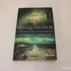 Libros de segunda mano: EL CONQUISTADOR. FEDERICO ANDAHAZI.. Lote 278492353