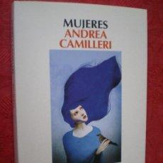 Livres d'occasion: MUJERES. ANDREA CAMILLERI. NARRATIVA SALAMANDRA.. Lote 278497863