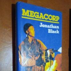 Libros de segunda mano: MEGACORP. JONATHAN BLACK. TAPA DURA. BUEN ESTADO. Lote 278537213