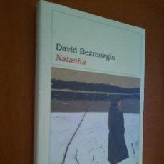 Libros de segunda mano: NATASHA. DAVID BEZMOZGIS. DESTINO. TAPA DURA. BUEN ESTADO. Lote 278567918