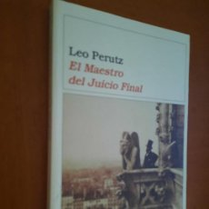 Libros de segunda mano: EL MAESTRO DEL JUICIO FINAL. LEO PERUTZ. DESTINO. RÚSTICA. BUEN ESTADO. Lote 278568148
