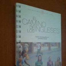 Libros de segunda mano: EL CAMINO DE LOS INGLESES. ANTONIO SOLER. GUIÓN DE LA PELÍCULA. BUEN ESTADO. Lote 278568328
