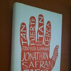 Libros de segunda mano: TAN FUERTE, TAN CERCA. JONATHAN SAFRAN. LUMEN. TAPA DURA. BUEN ESTADO.. Lote 278569278
