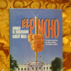 Libros de segunda mano: EL PINCHO. ARNAUD DE BORCHGRAVE. ROBERT MOSS. Lote 278587888