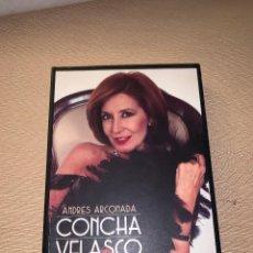 Libros de segunda mano: 'CONCHA VELASCO. DIARIO DE UNA ACTRIZ' ANDRÉS ARCONADA. Lote 278641273