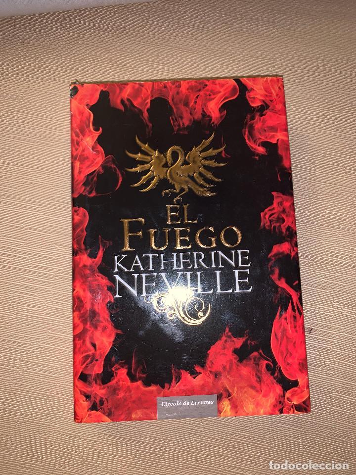 EL FUEGO (CONTINUACIÓN DE EL OCHO) DE KATHERINE NEVILLE. TAPA DURA (Libros de Segunda Mano (posteriores a 1936) - Literatura - Narrativa - Otros)