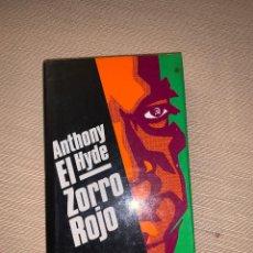 Libros de segunda mano: 'EL ZORRO ROJO' DE ANTHONY HYDE. Lote 278641668