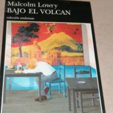 Libros de segunda mano: BAJO EL VOLCÁN / MALCOLM LOWRY 1997 1º ED, ANAGRAMA 415PP. Lote 278677638