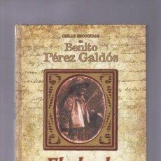 Libros de segunda mano: BENITO PÉREZ GALDÓS | LIBRO EL ABUELO. Lote 278757488