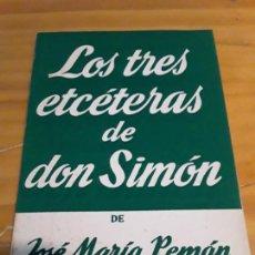 Libros de segunda mano: LOS TRES ETCETERAS DE DON SIMON.JOSE MARIA PEMAN.EDICIONES ALFIL.1958.75 PAGINAS.. Lote 278758128