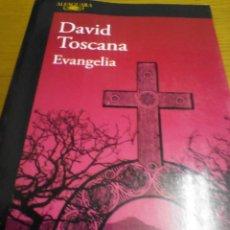 Libros de segunda mano: EVANGELIA, DAVID TOSCANA. Lote 278939013
