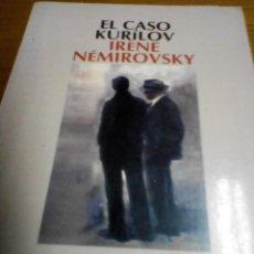 Libros de segunda mano: EL CASO KURILOV, IRENE NEMIROVSKY. Lote 278939303