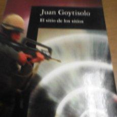 Libros de segunda mano: EL SITIO DE LOS SITIOS, JUAN GOYTISOLO. Lote 278939848