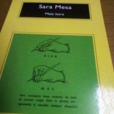 Libros de segunda mano: MALA LETRA, SARA MESA. Lote 278940778
