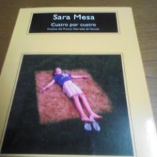 Libros de segunda mano: CUATRO POR CUATRO, SARA MESA. Lote 278940943