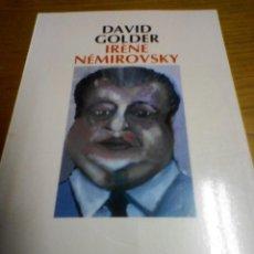 Libros de segunda mano: DAVID GOLDER, IRENE NEMIROVSKY. Lote 278941463