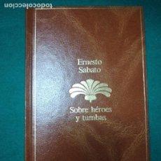 Libros de segunda mano: ERNESTO SABATO. SOBRE HEROES Y TUMBAS. SEIX BARRAL 1985.. Lote 279372138