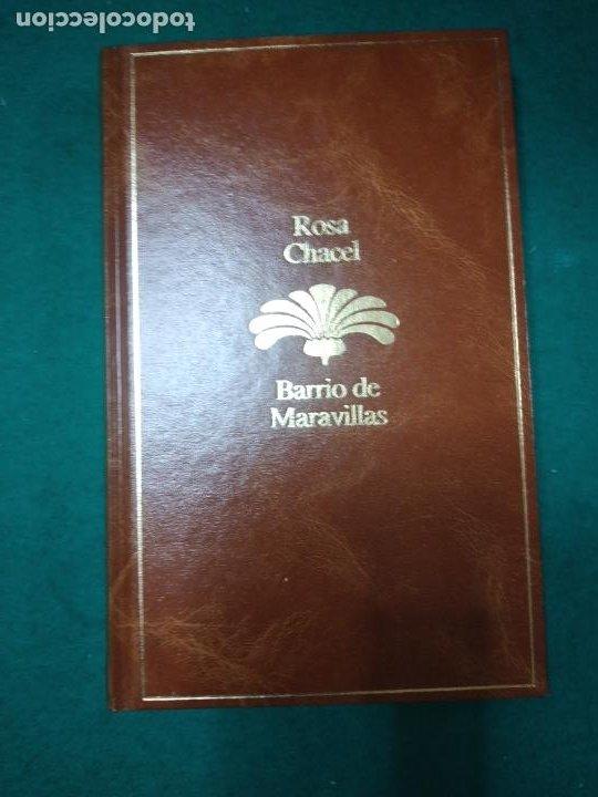 ROSA CHACEL. BARRIO DE MARAVILLAS. SEIX BARRAL 1985. (Libros de Segunda Mano (posteriores a 1936) - Literatura - Narrativa - Otros)