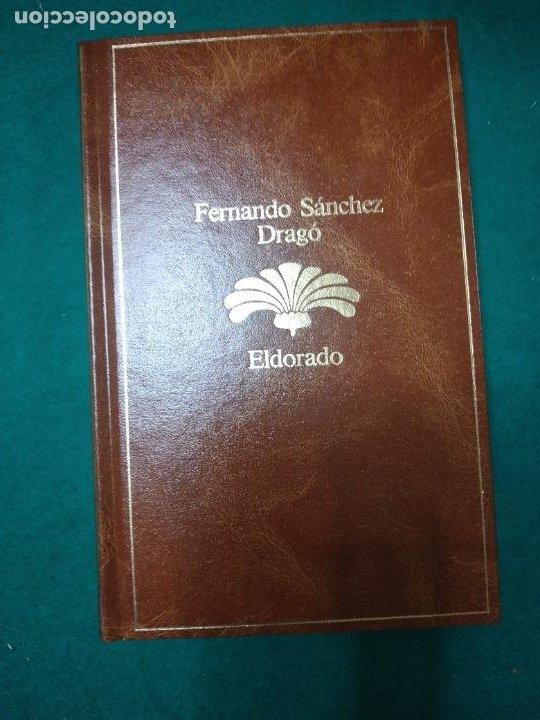 FERNANDO SANCHEZ DRAGO. ELDORADO. PLANETA 1985. (Libros de Segunda Mano (posteriores a 1936) - Literatura - Narrativa - Otros)