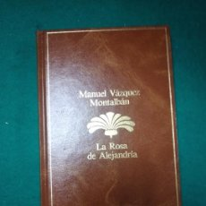 Libros de segunda mano: MANUEL VAZQUEZ MONTALBAN. LA ROSA DE ALEJANDRIA. PLANETA 1985.. Lote 279378188
