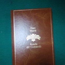 Libros de segunda mano: JUAN MARSE. RONDA DEL GUINARDO. SEIX BARRAL 1985.. Lote 279379113