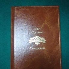 Libros de segunda mano: JULIO CORTAZAR. CEREMONIAS. SEIX BARRAL 1985.. Lote 279379328