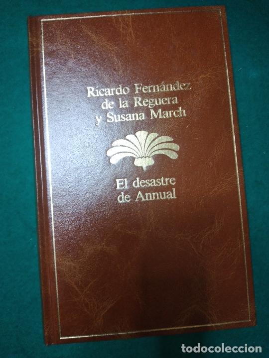RICARDO FERNANDEZ DE LA REGUERA Y SUSANA MARCH. EL DESASTRE DE ANNUAL.PLANETA 1985. (Libros de Segunda Mano (posteriores a 1936) - Literatura - Narrativa - Otros)