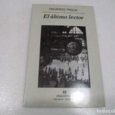 Livros em segunda mão: RICARDO PIGLIA EL ÚLTIMO LECTOR W8455. Lote 279427338