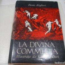 Libros de segunda mano: DANT E ALIGHIERI LA DIVANA COMEDIA (ITALIANO) ILUSTRADA POR GUSTAVO DORÉ W8470. Lote 279502988