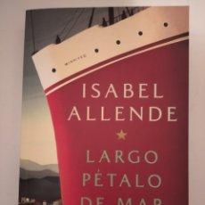 Libros de segunda mano: LARGO PÉTALO DE MAR- ISABEL ALLENDE. Lote 280114318