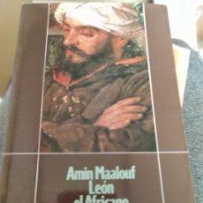 Libros de segunda mano: AMIN MAALOUF LEON EL AFRICANO. ALIANZA CUATRO. Lote 280118708
