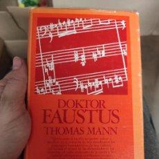Libros de segunda mano: THOMAS MANN - DOKTOR FAUSTUS - EDHASA. Lote 280118798